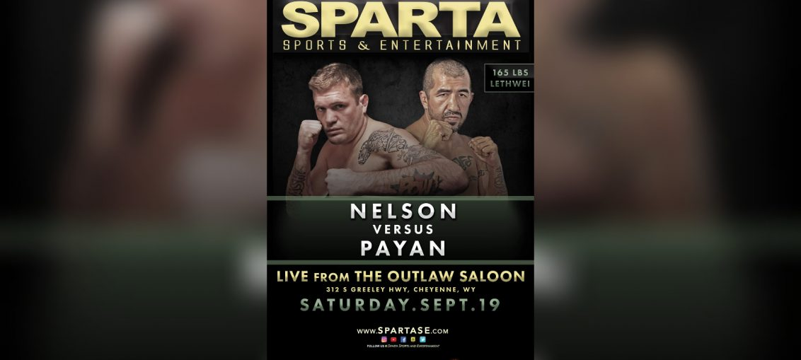 LT Nelson vs Estevan Payan fight poster. Courtesy of Sparta Sports and Entertainment.